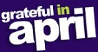 Grateful in April