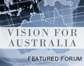 VISION FOR AUSTRALIA featured forum