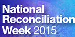 National Reconciliation Week 2015