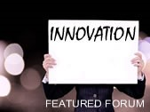 Innovation featured forum