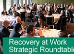 Recovery at work strategic roundtable